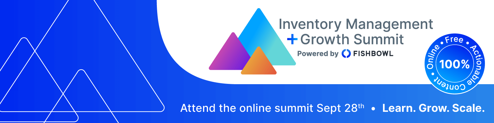Register for Fishbowl's Inventory Management + Growth Summit.