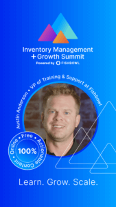 Austin Anderson is a presenter at the Inventory Management + Growth Summit.