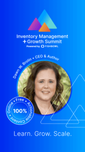 Dawn W. Brolin is a presenter at the Inventory Management + Growth Summit.