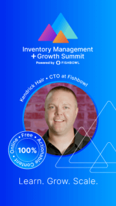 Kendrick Hair is a presenter at the Inventory Management + Growth Summit.